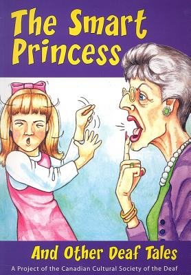 The Smart  Princess By Carey, Keelin/ Guevremont, Kristina/ Marsh, Nicole/ Meloche-Kales, Nicholas/ Ruiter-Koopmans, Dena